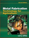 Metal Fabrication Technology for Agriculture 2nd Edition