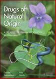Drugs of Natural Origin 9781439838570