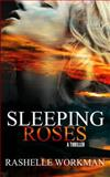Sleeping Roses, RaShelle Workman, 1468098578