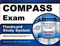 COMPASS Exam Flashcard Study System : Practice Questions and Review for the Computer Adaptive Placement Assessment and Support System, COMPASS Exam Secrets Test Prep Staff, 1621208575