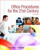 Office Procedures for the 21st Century, Sharon Burton and Nelda Shelton, 0132308576