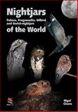 Nightjars, Potoos, Frogmouths, Oilbird, and Owlet-Nightjars of the World, Cleere, N., 0691148570