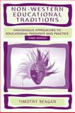 Non-Western Educational Traditions 3rd Edition
