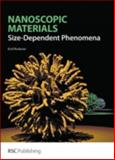 Nanoscopic Materials : Size-Dependent Phenomena, Roduner, Emil, 085404857X