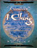 A Woman's I Ching, Diane Stein, 0895948575