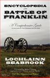 Encyclopedia of the Battle of Franklin, Lochlainn Seabrook, 0983818576
