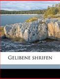 Gelibene Shrifen, Johann Wolfgang von Goethe and Johann Wolfgang von Goethe, 1149378573