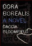 Dora Borealis, Daccia Bloomfield, 1550228579