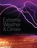 Extreme Weather and Climate, Ahrens, C. Donald and Samson, Perry, 0495118575