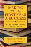 Making Your First Year a Success 9780761978572