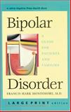 Bipolar Disorder : A Guide for Patients and Families, Mondimore, Francis Mark, 0801878578