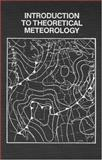Introduction to Theoretical Meteorology, Hess, Seymour L., 0882758578