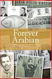 Forever Arabian, Don W. Laney, 1483688577
