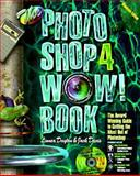 The Photoshop 4 Wow! Book, Dayton, Linnea and Davis, Jack, 0201688573