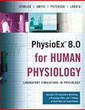 PhysioEx 8. 0 for Human Physiology : Lab Simulations in Physiology, Stabler, Timothy and Smith, Lori, 0321548574