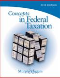 Concepts in Federal Taxation 2010, Professional Version, Murphy, Kevin and Higgins, Mark, 0324828578