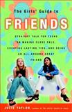 The Girls' Guide to Friends, Julie Taylor, 0609808575