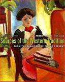 Sources of the Western Tradition Vol. 2 : From the Renaissance to the Present, Perry, Marvin B. and Peden, Joseph R., 0618958576