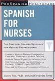 Spanish for Nurses, Rios, Joanna and Fernandez, Jose, 0658008579
