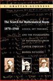 The Search for Mathematical Roots, 1870-1940 9780691058573