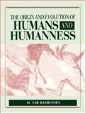 The Origin and Evolution of Humans and Humanness, Rasmussen, 0867208570