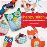 Happy Stitch, Jodie Haffa Rackley, 1440318573
