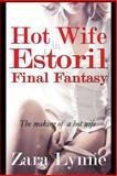 Hot Wife in Estoril - Final Fantasy, Zara Lynne, 1500188573