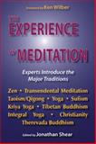 Experience of Meditation : Experts Introduce the Major Traditions, Shear, Jonathan, 155778857X