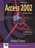 Microsoft Access 2002 : Brief Edition, Johnson, Yvonne and Toliver, Pamela R., 0130088579