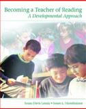 Becoming a Teacher of Reading : A Developmental Approach, Lenski, Susan Davis and Nierstheimer, Susan L., 0130608572