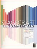 Stagecraft Fundamentals : A Guide and Reference for Theatrical Production, Carver, Rita Kogler, 0240808576