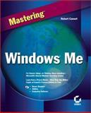 Mastering Windows ME, Bob Cowart, 0782128572