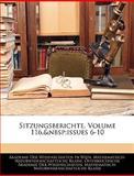 Sitzungsberichte, Volume 116, Issues 6-10, , 1143618572