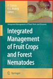 Integrated Management of Fruit Crops and Forest Nematodes, , 140209857X