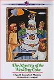 The Mystery of the Wedding Cake, Elspeth Campbell Murphy, 1556618573