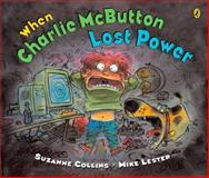When Charlie McButton Lost Power, Suzanne Collins, 0142408573