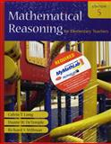 Mathematical Reasoning for Elementary Teachers plus MyMathLab Student Access Kit, Long, Calvin T. and DeTemple, Duane W., 0321528573