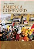 America Compared Vol. 2 : American History in International Perspective - Since 1865, Guarneri, Carl J., 0618318577
