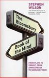 The Bloomsbury Book of the Mind, Stephen Wilson, 074756857X