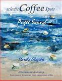 Eclectic Coffee Spots in Puget Sound, Marsha Glaziere, 1468598570