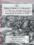 El Discurso Cubano, Wayneand Soini and Yleana Martinez, 1491718579