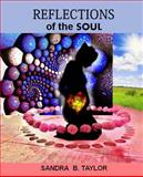 Reflections of the Soul, Sandra Taylor, 1497378575