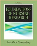 Foundations in Nursing Research, Rose Marie Nieswiadomy, 0132118572