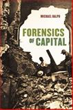 Forensics of Capital