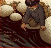 Shin-Chi's Canoe, Nicola I. Campbell and Nicola Campbell, 0888998570
