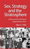 Sex, Strategy and the Stratosphere 9781403998576