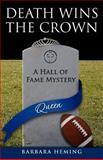 Death Wins the Crown, Barbara Heming, 1463778570