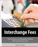 Interchange Fees, David Evans, 1466368578