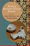 Writing Material Culture History, , 1472518578