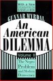 An American Dilemma : The Negro Problem and Modern Democracy, Myrdal, Gunnar, 1560008571